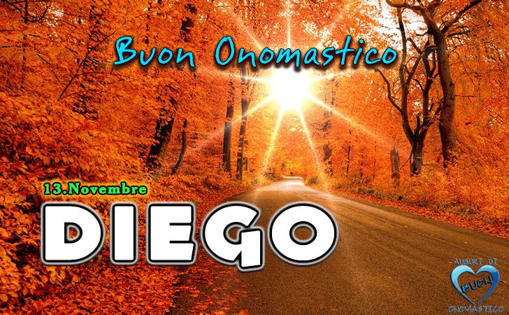 Buon Onomastico Diego (13 Novembre)