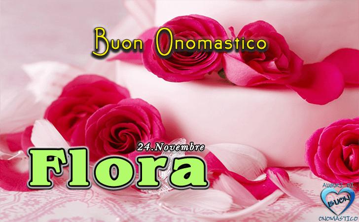 Onomastico del nome Flora (24 Novembre)