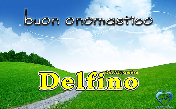 Buon Onomastico Delfino! - Buon Onomastico Delfino!