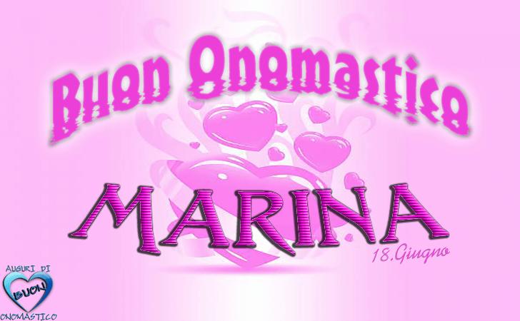 Buon Onomastico Marina! - Buon Onomastico Marina!
