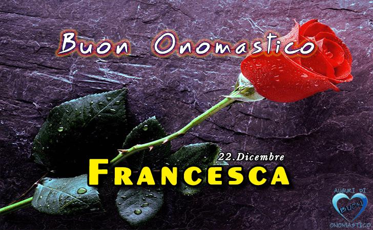 Auguri Di Buon Onomastico Francesca