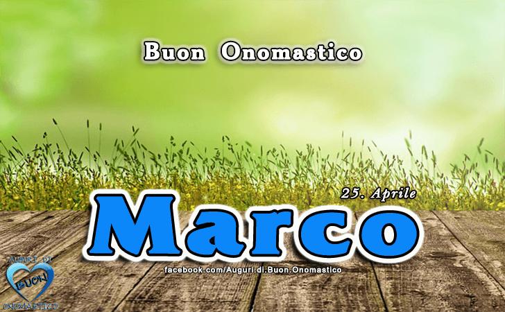 Onomastico Marco (25 Aprile)