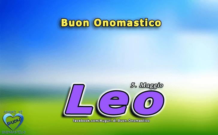 Buon Onomastico Leo! - Buon Onomastico Leo!