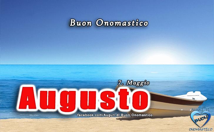 Buon Onomastico Augusto! - Buon Onomastico Augusto!