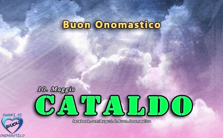 Buon Onomastico Cataldo! - Buon Onomastico Cataldo!