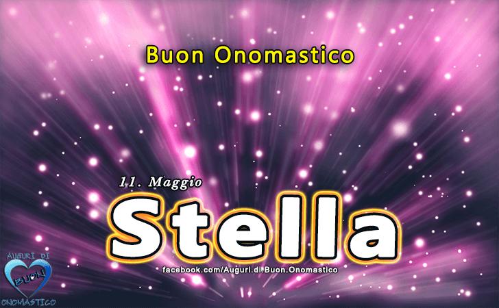 Buon Onomastico Stella! - Buon Onomastico Stella!