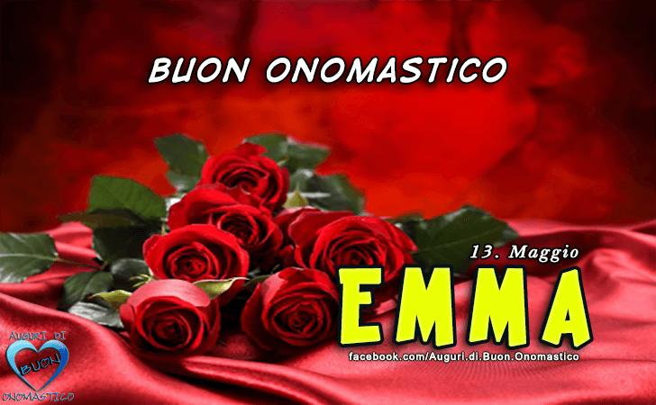 Buon Onomastico Emma! - Buon Onomastico Emma!