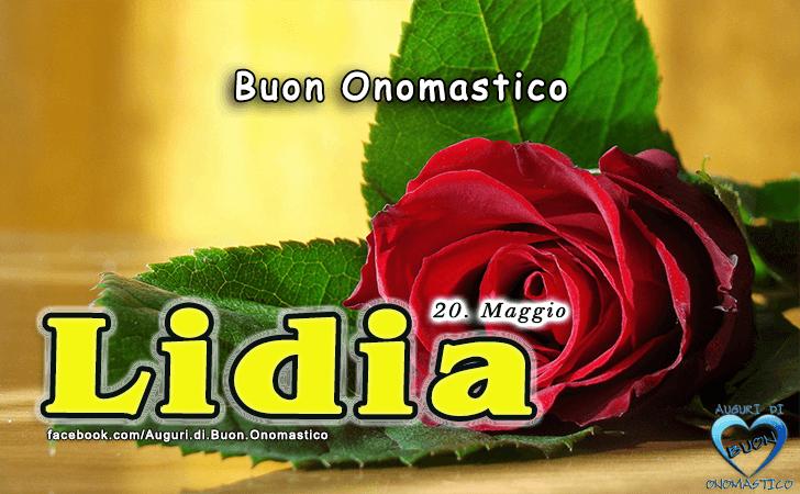 Buon Onomastico Lidia! - Buon Onomastico Lidia!