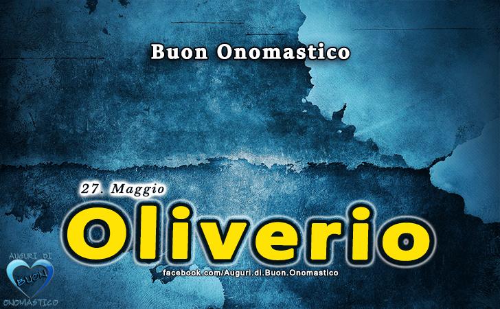 Buon Onomastico Oliverio! - Buon Onomastico Oliverio!