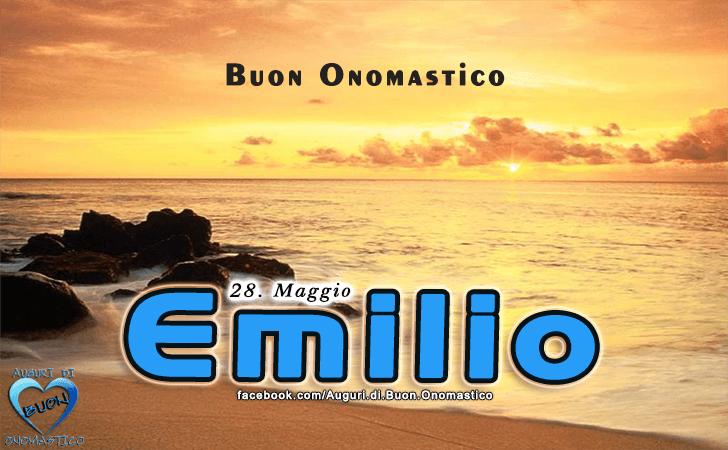 Buon Onomastico Emilio - Onomastico del nome Emilio