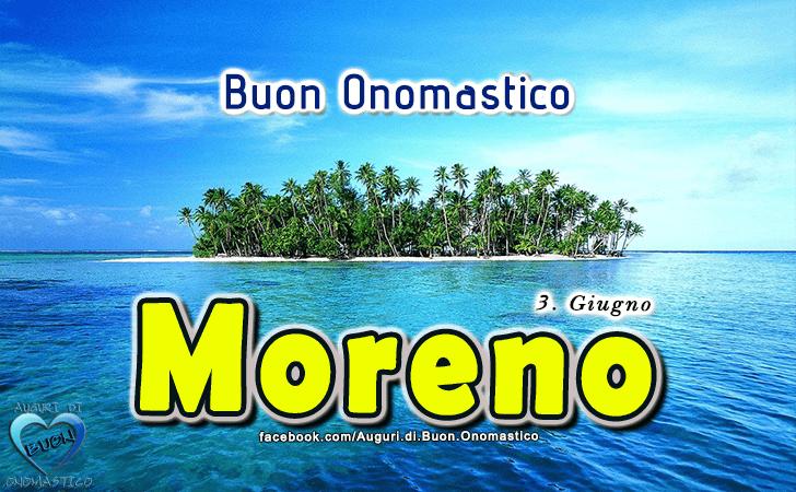 Buon Onomastico Moreno! - Buon Onomastico Moreno!