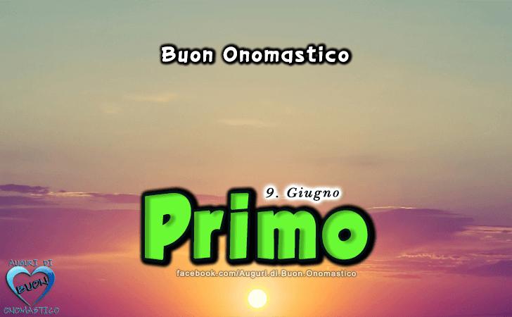 Buon Onomastico Primo! - Buon Onomastico Primo!