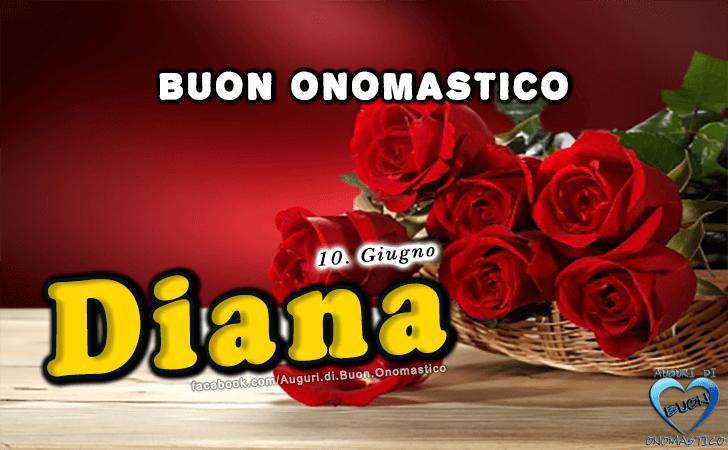 Buon Onomastico Diana! - Buon Onomastico Diana!