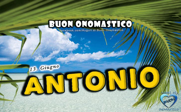 Buon Onomastico Antonio - Onomastico del nome Antonio