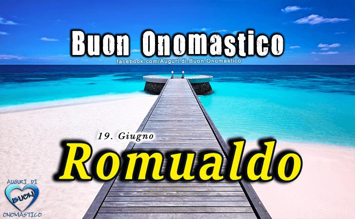 Buon Onomastico Romualdo! - Buon Onomastico Romualdo!