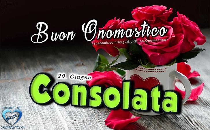 Buon Onomastico Consolata! - Buon Onomastico Consolata!