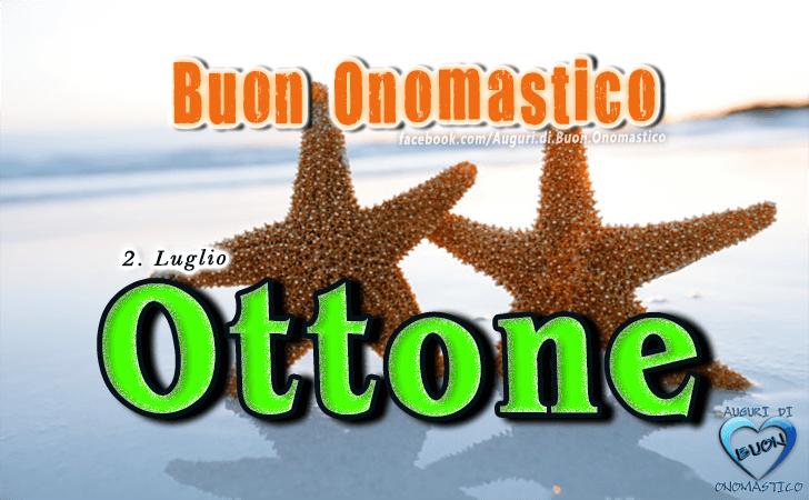 Buon Onomastico Ottone! - Buon Onomastico Ottone!