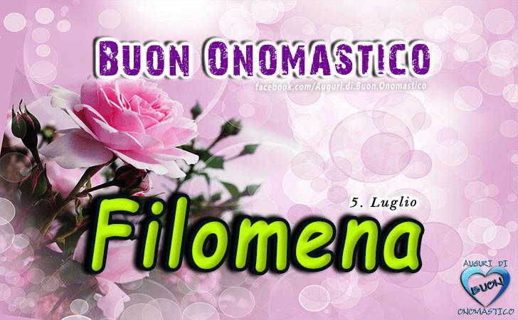 Filomena - Buon Onomastico Filomena - Onomastico del nome Filomena 5 Luglio