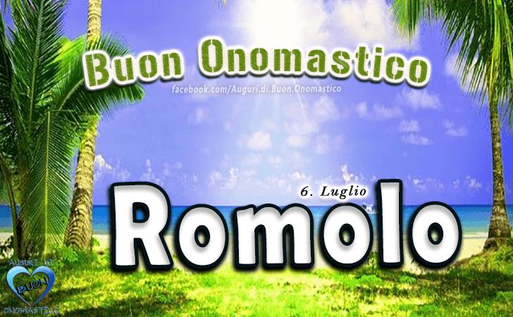 Buon Onomastico Romolo! - Buon Onomastico Romolo!