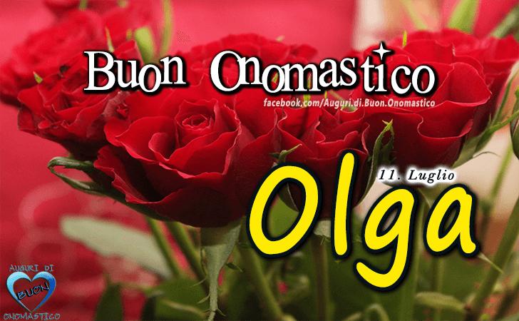 Buon Onomastico Olga - Onomastico del nome Olga 11 Luglio