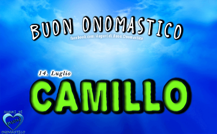 Buon Onomastico Camillo! - Buon Onomastico Camillo!