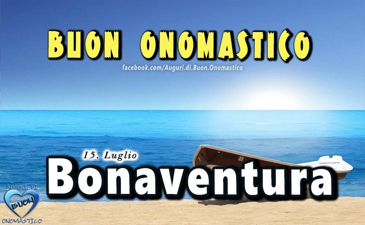 Buon Onomastico Bonaventura! - Buon Onomastico Bonaventura!