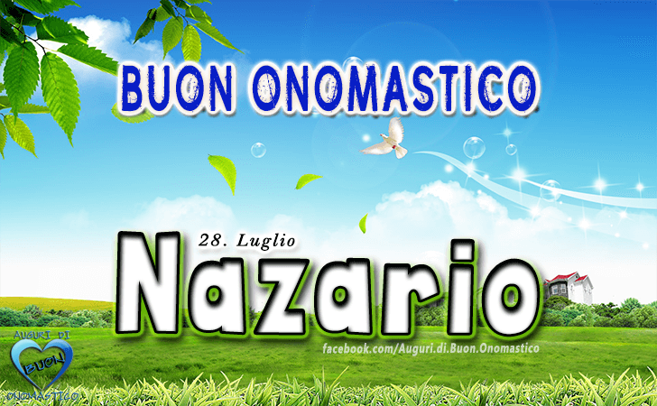 Buon Onomastico Nazario! - Buon Onomastico Nazario!