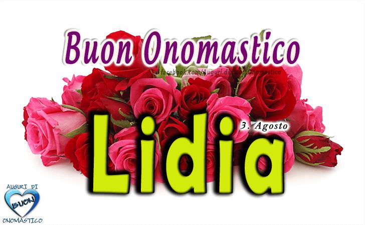 Buon Onomastico Lidia - Onomastico del nome Lidia - Santa Lidia, 3 agosto