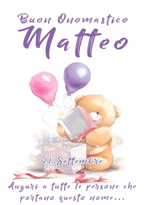 Buon Onomastico Matteo (21.Settembre) - Buon Onomastico Matteo (21.Settembre) - Auguri a tutte le persone che portano questo nome...