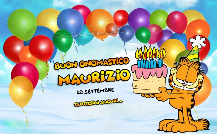 Buon Onomastico Maurizio (22.Settembre) - Buon Onomastico Maurizio (22.Settembre) Tantissimi Auguri...