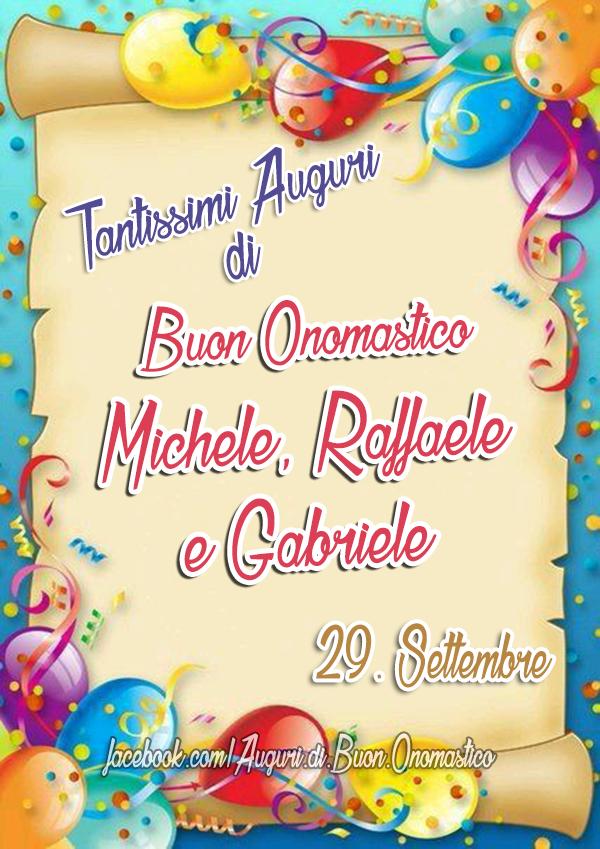 Onomastico Michele, Raffaele e Gabriele (29 Settembre)
