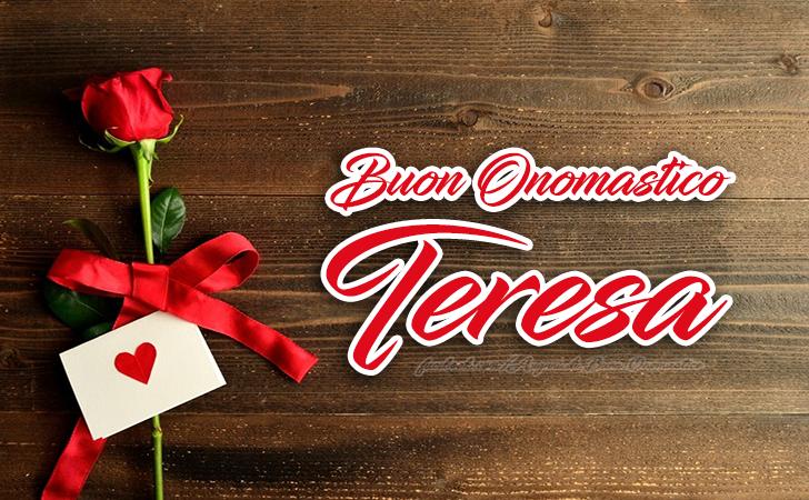 Buon Onomastico Teresa - Buon Onomastico Teresa - AUGURI