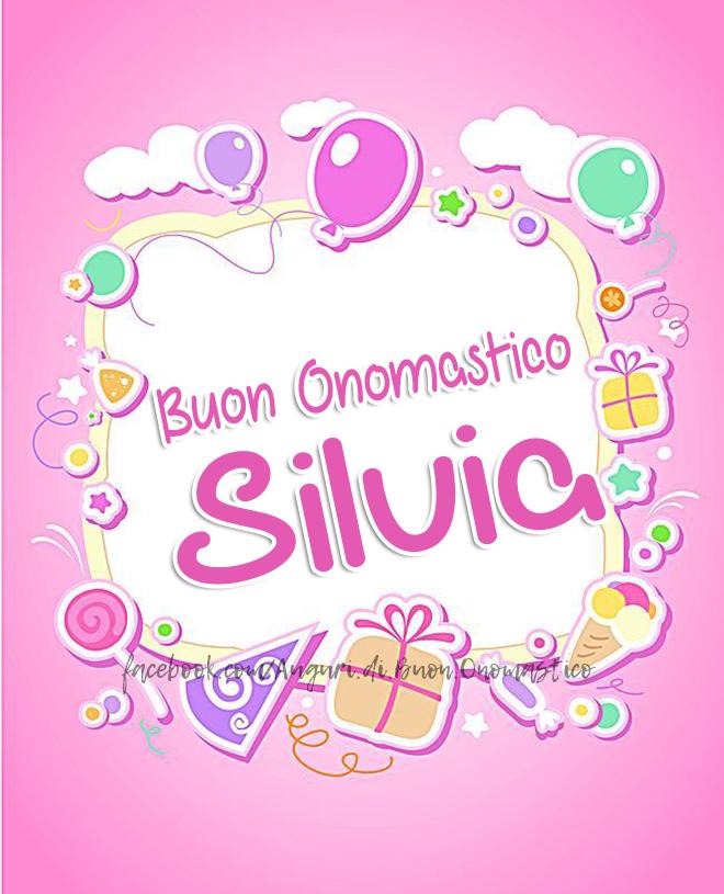 Buon Onomastico Silvia (3 Novembre)  - Buon Onomastico Silvia (3 Novembre)