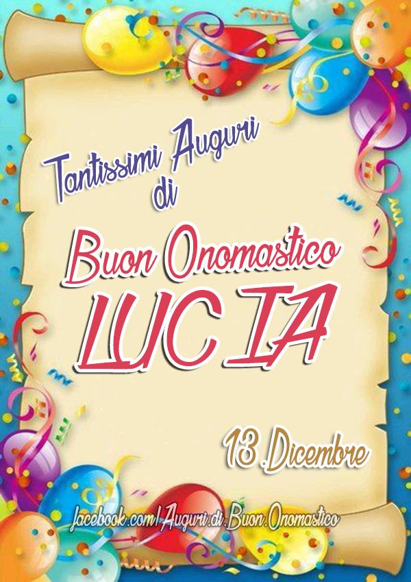 Buon Onomastico Lucia (13 Dicembre)