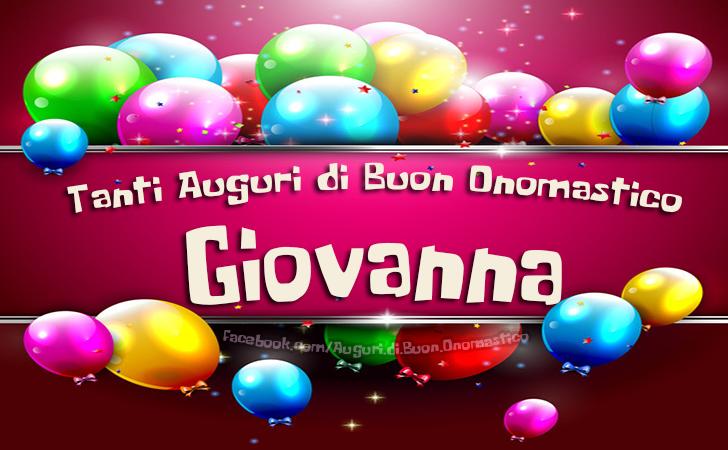 Tanti Auguri di Buon Onomastico Giovanna - Tanti Auguri di Buon Onomastico Giovanna