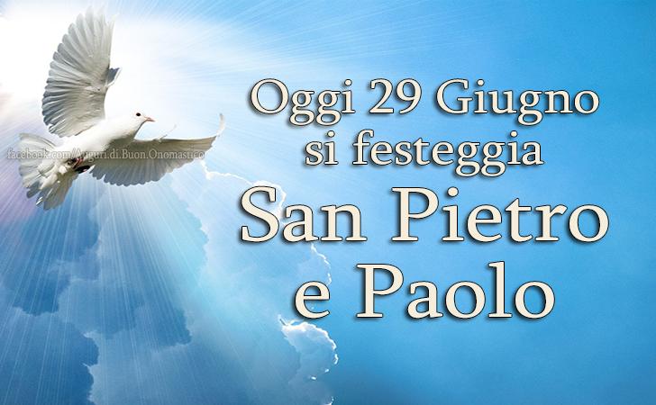 San Pietro e Paolo 29 Giugno - Oggi 29 Giugno si festeggia San Pietro e Paolo