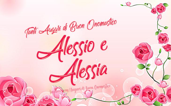 Buon Onomastico Alessio e Alessia - Tanti Auguri di Buon Onomastico Alessio e Alessia