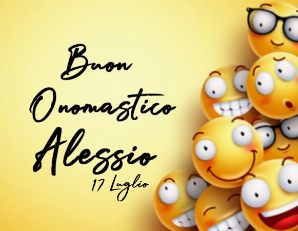 Buon Onomastico Alessio (17 Luglio) - Auguri di Buon Onomastico Alessio (17 Luglio)