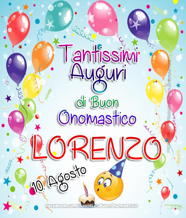 Auguri di Buon Onomastico Lorenzo (10 Agosto)  - Auguri di Buon Onomastico Lorenzo (10 Agosto)