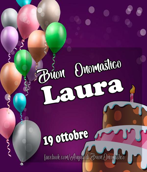 Onomastico del nome Laura (19 ottobre)