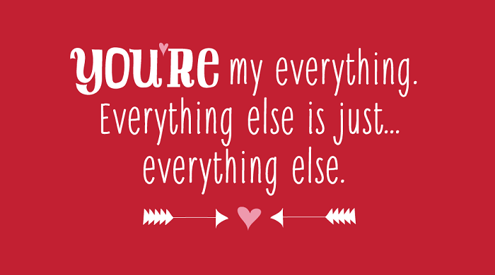 Love is all | Everything else is just... everything else.