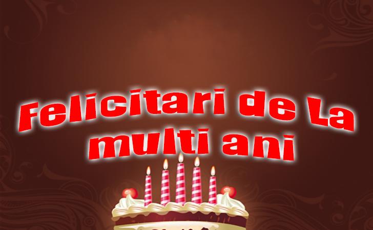 Felicitari de La multi ani - Cele mai frumoase felicitări pentru tine si prietenii tai