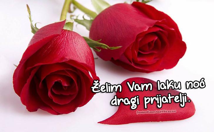 čestitke Za Sve Prilike želim Vam Laku Noć Dragi Prijatelji